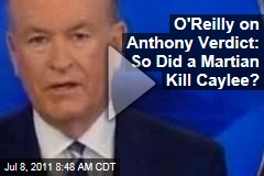 Bill O'Reilly Flips Over Casey Anthony Verdict on Fox News