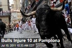 Pamplona: Bulls Injure 10 in Spain's Running of the Bulls