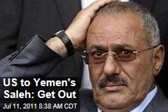 Obama Administration to Yemen President Ali Abdullah Saleh: Resign Now