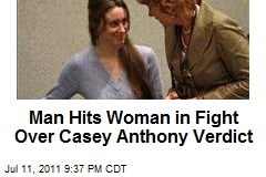 Man Hits Woman in Fight Over Casey Anthony Verdict