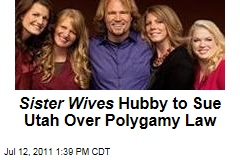 Kody Brown: Sister Wives Husband to Sue Utah Over Polygamy Law