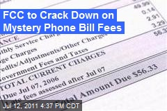 FCC to Crack Down on Mystery Phone Bill Fees
