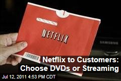 Netflix Changes DVD Rental, Streaming Movie Plans