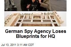 German Spy Agency Loses Blueprints for HQ