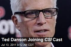 Ted Danson Joining CSI Cast