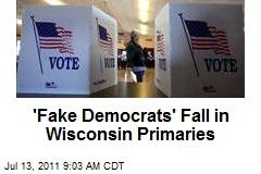 'Fake Democrats' Fall in Wisconsin Primaries