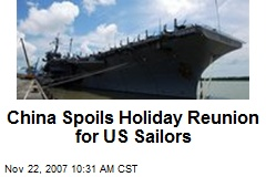 China Spoils Holiday Reunion for US Sailors