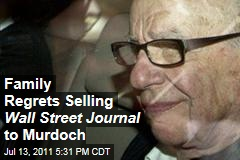 Bancroft Family Regrets Selling Wall Street Journal to Rupert Murdoch