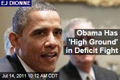 EJ Dionne: President Obama Has the 'High Ground' in Deficit Debate; Faces Challenge from Eric Cantor