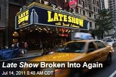 Ed Sullivan Theater, Late Show Broken Into Again