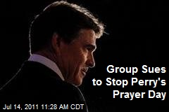 Group Sues to Stop Perry's Prayer Day