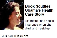 Book Scuttles Obama's Health Care Story