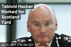 NOTW Hacker Worked for Scotland Yard