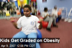 Kids Get Graded on Obesity