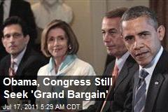 Obama, Congress Still Seek 'Grand Bargain'
