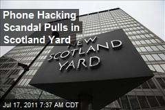 Phone Hacking Scandal Pulls in Scotland Yard