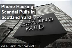 Phone Hacking Scandal Pulls in Scotland Yard