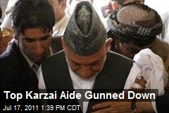 Top Karzai Aide Gunned Down