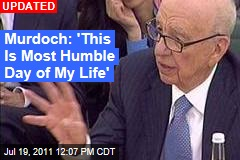 Rupert Murdoch: 'This Is Most Humble Day of My Life'