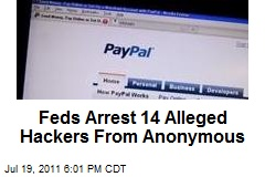 Feds Arrest 14 Alleged Hackers From Anonymous