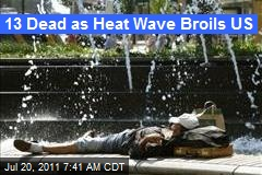 13 Dead as Heat Wave Broils US