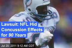 Lawsuit: NFL Hid Concussion Effects for 90 Years