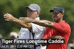 Tiger Woods Fires Caddy Steve Williams