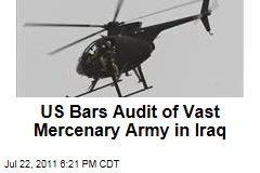 US State Department Bars Audit of Security Contractor Plans in Iraq
