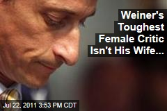 Anthony Weiner's Toughest Female Critic Isn't His Wife, Huma ... It's Hillary Clinton