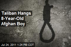 Taliban Hangs 8-Year-Old Afghan Boy