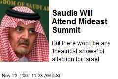 Saudis Will Attend Mideast Summit