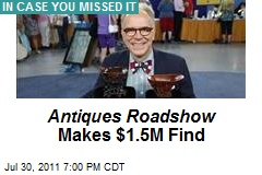 Antiques Roadshow Makes $1.5M Find