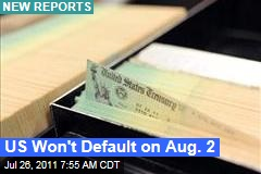 Debt Ceiling Showdown: New Reports Indicate US May Not Default on Aug. 2