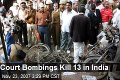 Court Bombings Kill 13 in India