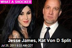 Jesse James, Kat Von D Split: Engagement Is Off