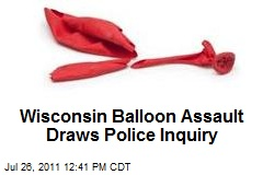 Wisconsin Balloon Fight Draws Police Inquiry
