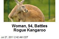 Woman, 94, Battles Rogue Kangaroo