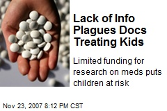 Lack of Info Plagues Docs Treating Kids