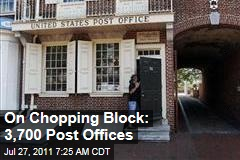 USPS Names 3,700 Post Offices That Could Close Next Year