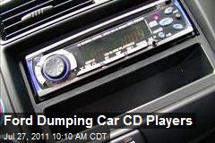 Ford Dumping Car CD Players