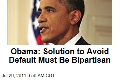 Debt Ceiling Showdown: President Obama Says Any Solution to Avoid Default Must Be Bipartisan