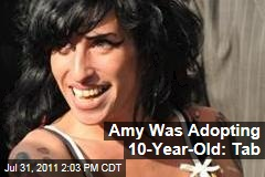 Amy Winehouse Was Adopting 10-Year-Old: 'Mirror'