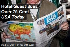 Hotel Guest Sues Over 75-Cent USA Today