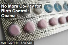 Health Care Law: No More Co-Pay for Birth Control, Says Obama Administration