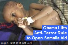 Obama Lifts Anti-Terror Rule to Open Somalia Aid