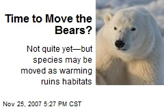 Time to Move the Bears?