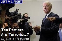 Tea Partiers Are Terrorists?