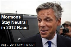 Mormons Stay Neutral in 2012 Race