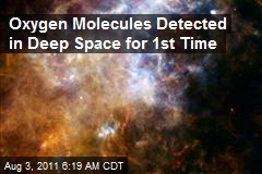 Oxygen Molecules Detected in Deep Space for 1st Time