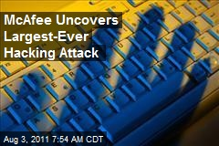 Largest-Ever Hacking Attack Uncovered